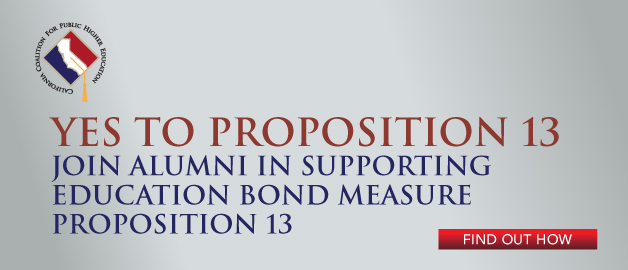 Yes to proposition 13 - Join alumni in supporting education bond measure proposition 13 - Find out how